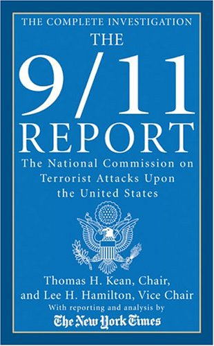 Image for The 9/11 Report: The National Commission on Terrorist Attacks Upon the United States