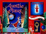 Auntie Claus Gift Set: [CD, Ornament, and Book] (0152162593) by Primavera, Elise