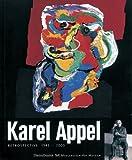 Karel Appel: Retrospective 1945-2005