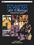 Technicises For Strings Violin: Putting The Pieces Together (String Method, Violin)