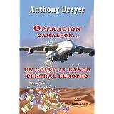 Operacion Camaleon, un Golpe al Banco Central Europeo