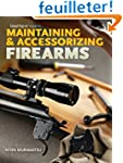 Gun Digest Guide to Maintaining & Acc...