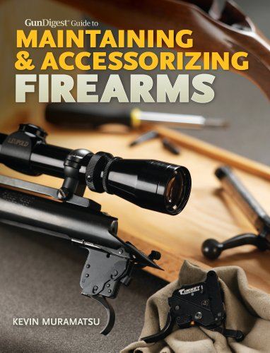 Gun Digest Guide To Maintaining & Accessorizing Firearms front-772879