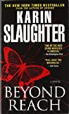 Karin Slaughter Beyond Reach (Grant County)