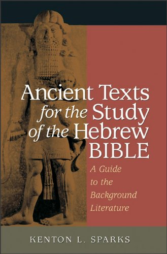 Ancient Texts for the Study of the Hebrew Bible: A Guide to the Background Literature PDF
