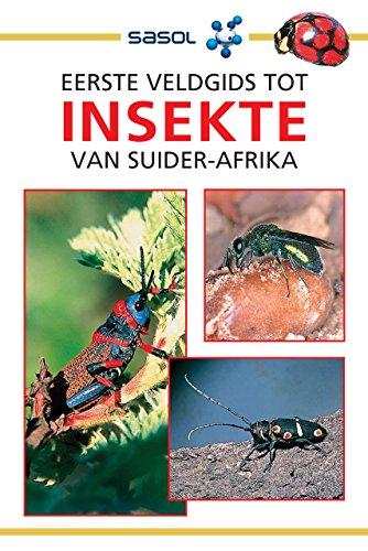 eerste-veldgids-tot-insekte-van-suider-afrika-sasol-first-field-guide