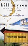 The Lost Continent: Travels in Small-Town America (0060920084) by Bill Bryson