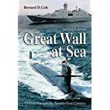 The Great Wall at Sea, Second Edition: China's Navy in the Twenty-First Century