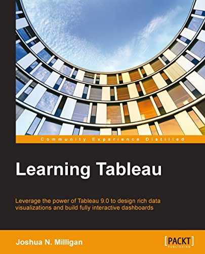 Download Learning Tableau - How Data Visualization Brings Business Intelligence to Life