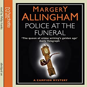 Police at the Funeral: An Albert Campion Mystery | [Margery Allingham]