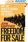 Freedom for Sale: Why the World Is Tr...