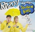 SPLASH N  BOOTS - RAZOO!
