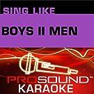Sing Like Boyz II Men (Karaoke Performance Tracks)