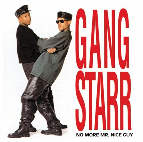 Gang Starr - No More Mr. Nice Guy - Zortam Music