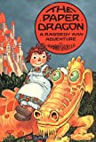 The Paper Dragon (A Raggedy Ann Adventure)