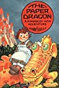 The Paper Dragon: A Raggedy Ann Adventure (Classic Edition)