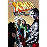 X-Men: Mutant Massacre HC (Oversized)by John Romita Jr.