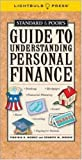 Standard & Poor's Guide to Understanding Personal Finance (Standard & Poor's Guide to) (1933569026) by Morris,Virginia