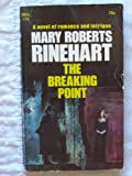 The Breaking Point (044000795X) by Rinehart, Mary Roberts