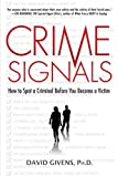 img - for Crime Signals: How to Spot a Criminal Before You Become a Victim book / textbook / text book