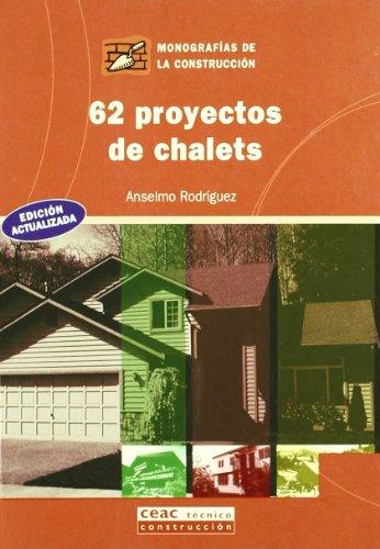 62 PROYECTOS DE CHALETS