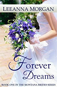 (FREE on 10/26) Forever Dreams by Leeanna Morgan - http://eBooksHabit.com