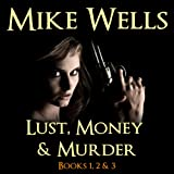 img - for Lust, Money & Murder: Books 1, 2, & 3 book / textbook / text book