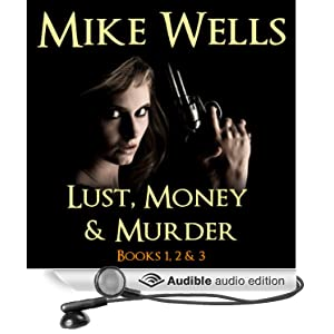 Lust, Money & Murder: Books 1, 2, & 3