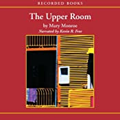 The Upper Room | [Mary Monroe]