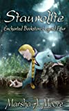 Staurolite: Enchanted Bookstore Legend Four (Enchanted Bookstore Legends)