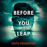 Before You Leap | Keith Houghton