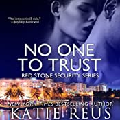 No One to Trust: Red Stone Security Series | [Katie Reus]