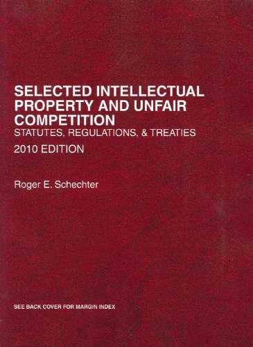 Selected Intellectual Property and Unfair Competition,...
