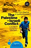 The Palestine-Israeli Conflict: A Beginner's Guide (Beginners Guide (Oneworld))