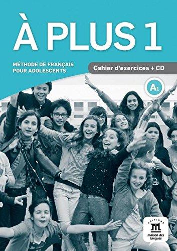 À plus 1 Cahier d'exercices + CD: Méthode de français pour adolescents (Texto Frances)