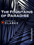 The Fountains of Paradise (Arthur C....