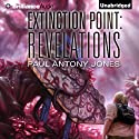 Revelations: Extinction Point, Book 3 (       UNABRIDGED) by Paul Antony Jones Narrated by Emily Beresford