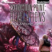 Revelations: Extinction Point, Book 3 | Paul Antony Jones
