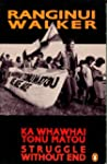 Ka Whawai Tonu Matou: Struggle withou...
