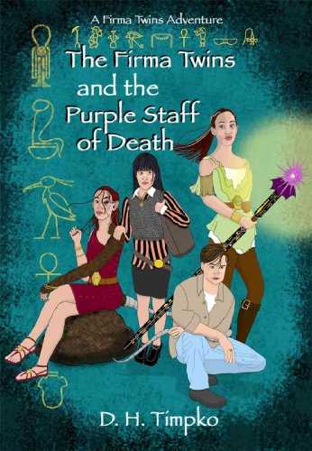 The Firma Twins and the Purple Staff of Death (A Firma Twins Adventure)