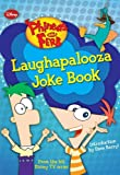 Phineas and Ferb Laughapalooza Joke Book (Phineas & Ferb)