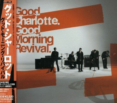 Good Morning Revival by Good Charlotte (2007-04-24)
