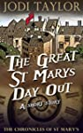 The Great St Mary's Day Out: A Chroni...