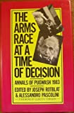 The Arms Race at a Time of Decision: Annals of Pugwash, 1983 (0312049501) by Rotblat, Joseph