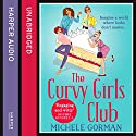 The Curvy Girls Club Audiobook by Michele Gorman Narrated by Jenny Funnell