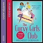 The Curvy Girls Club | Michele Gorman