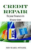 51DLFXfCe3L. SL160  Credit Repair: Fix Your Finances in 10 Easy Steps