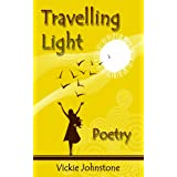 Travelling light - poetry ~ Vickie Johnstone