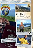 Passport to Adventure: Verbier and Lake Geneva Switzerland [DVD] [NTSC]