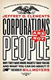 img - for Corporations Are Not People: Why They Have More Rights Than You Do and What You Can Do About It book / textbook / text book